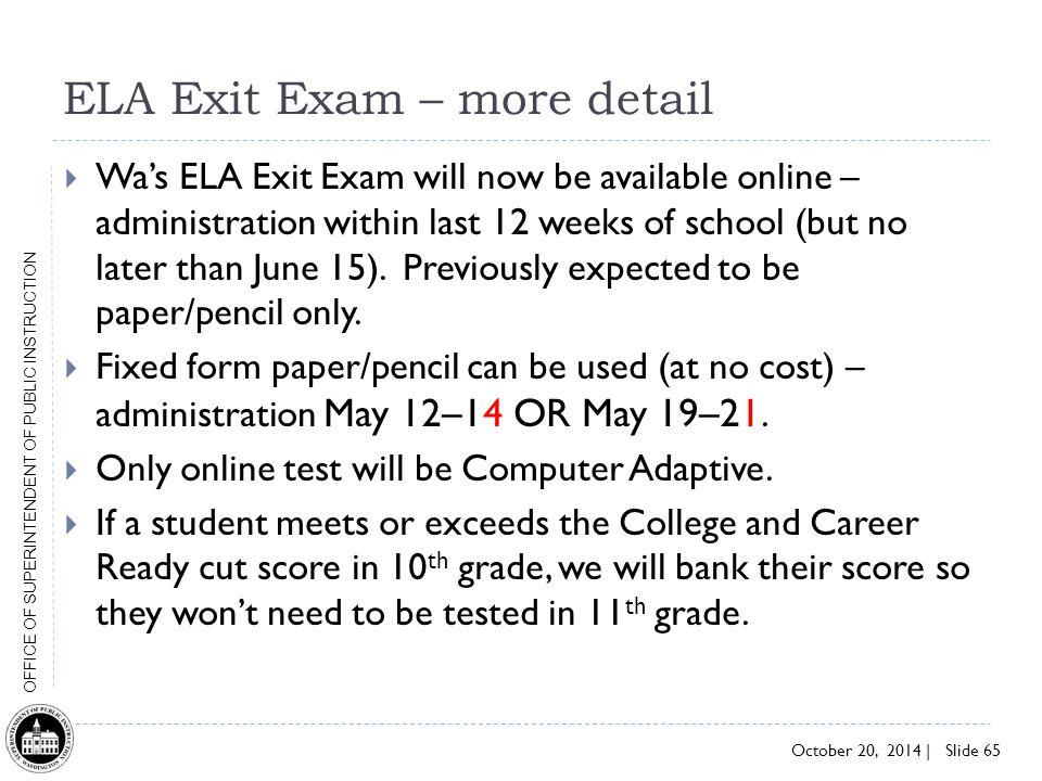 ELA Exit Exam – more detail