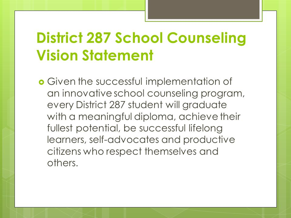 District 287 School Counseling Vision Statement