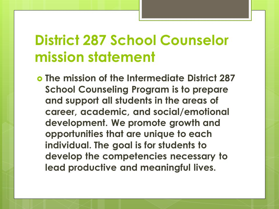 District 287 School Counselor mission statement