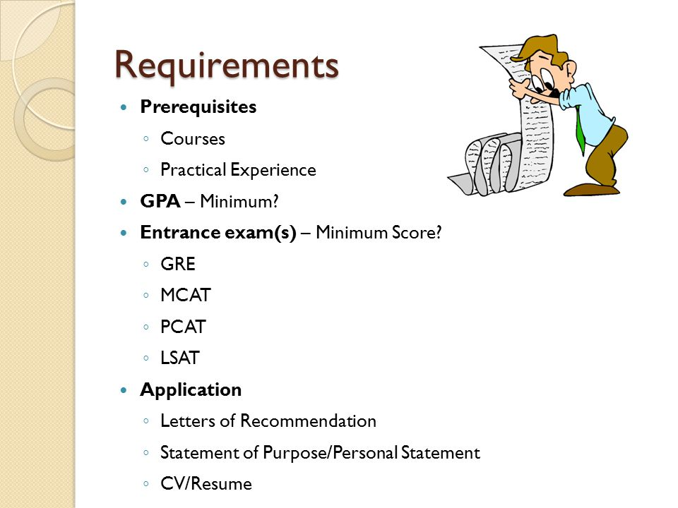 Requirements Prerequisites Courses Practical Experience GPA – Minimum