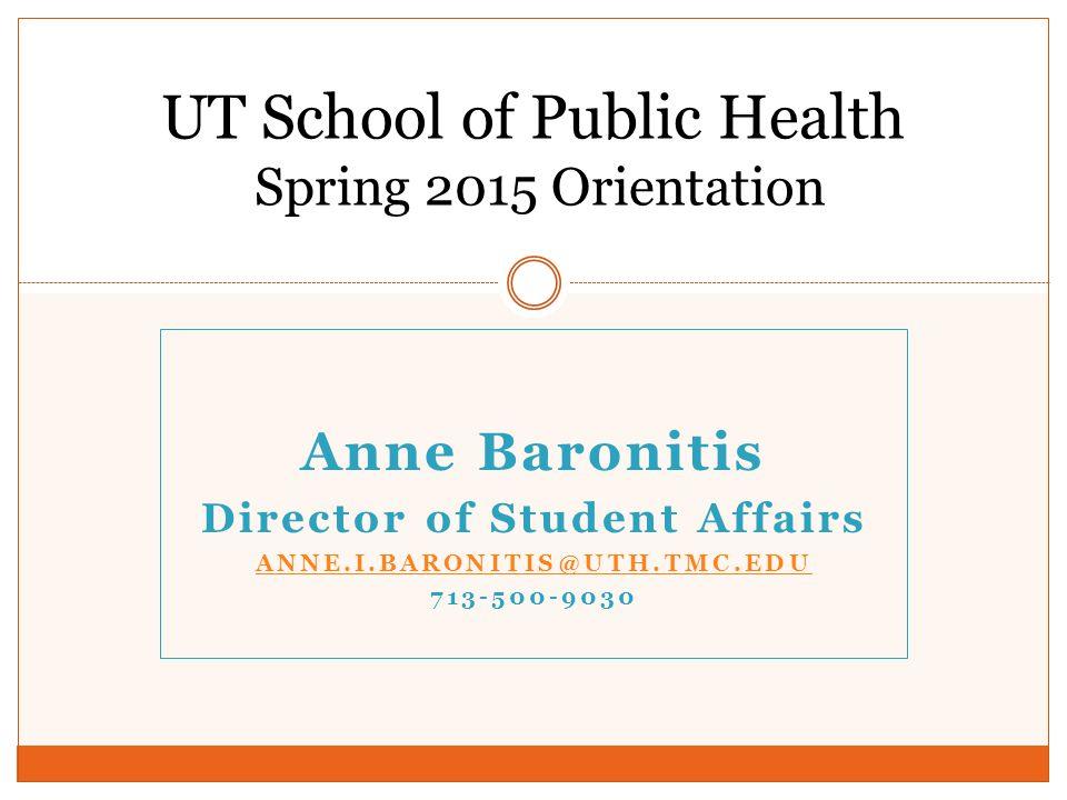 UT School of Public Health Spring 2015 Orientation