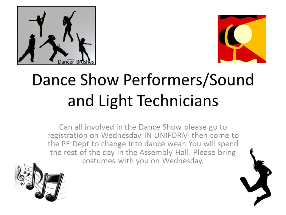 Dance Show Performers/Sound and Light Technicians