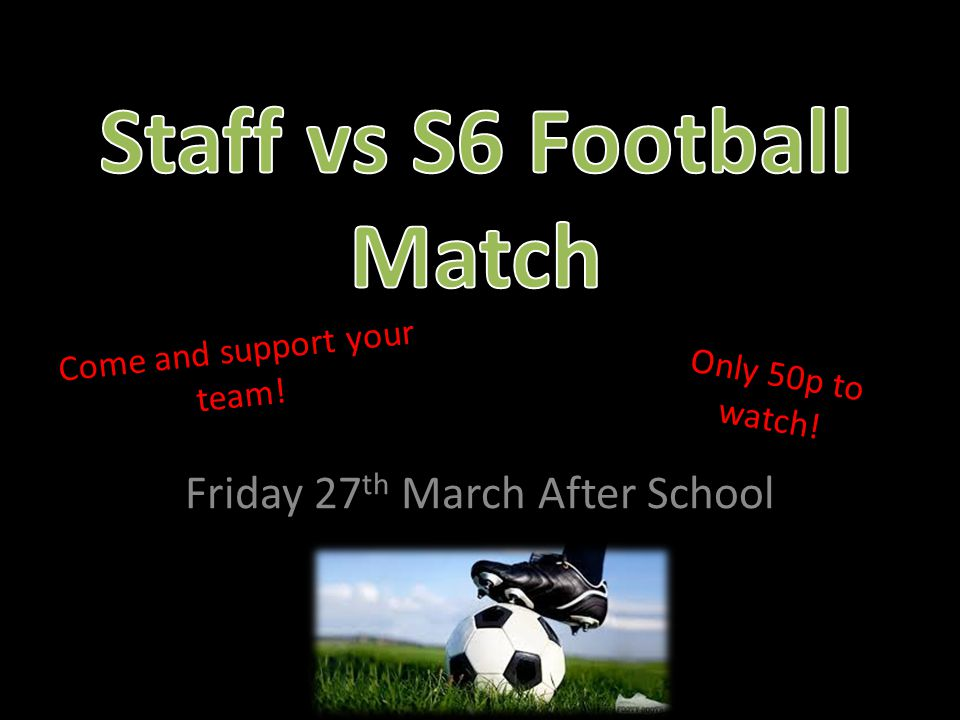 Staff vs S6 Football Match