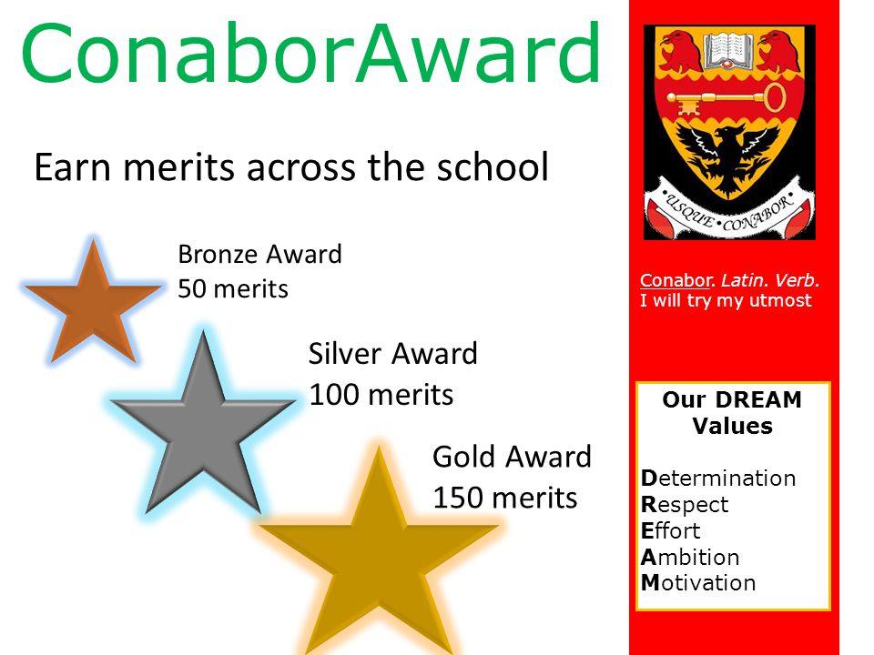 ConaborAward Earn merits across the school Silver Award 100 merits