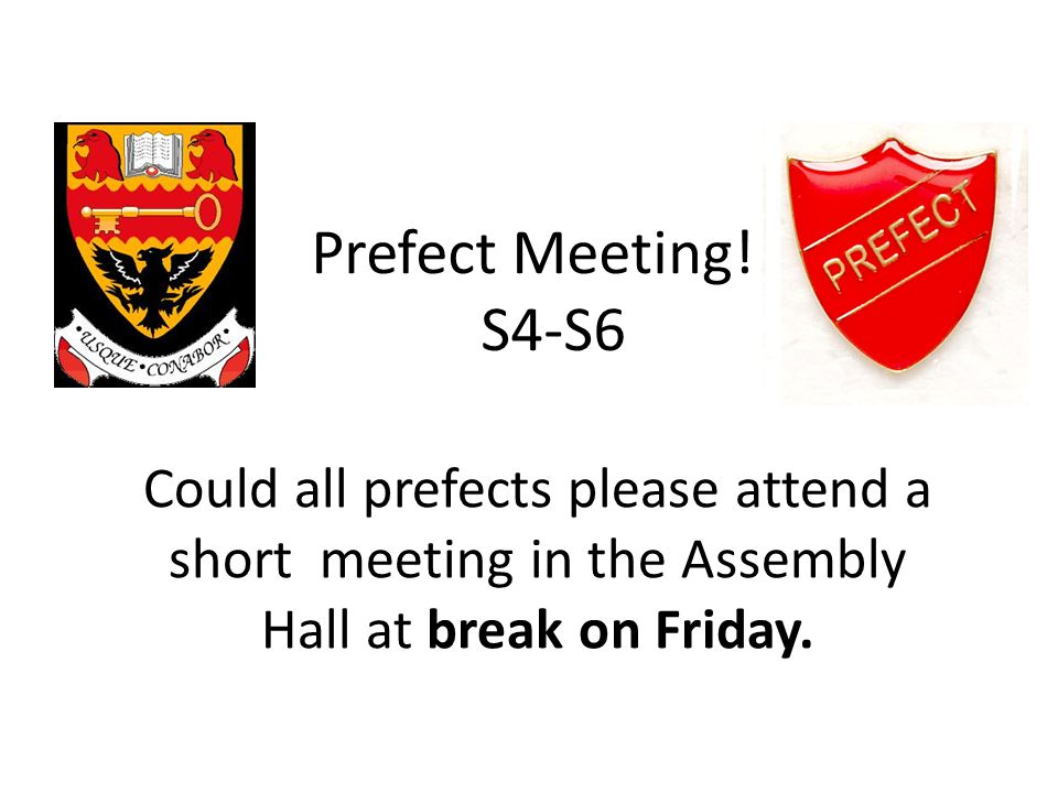 Prefect Meeting!!.