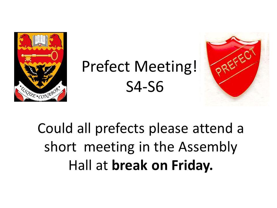 Prefect Meeting!!.