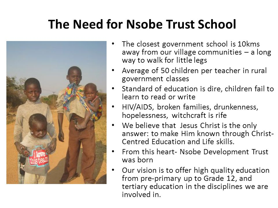The Need for Nsobe Trust School