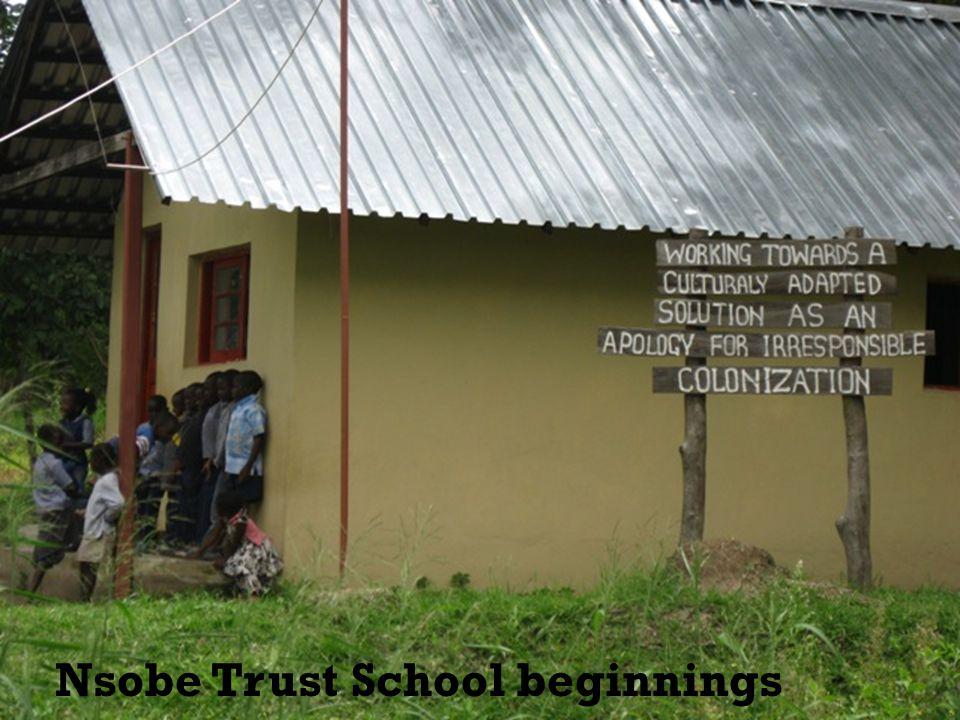 Nsobe Trust School beginnings