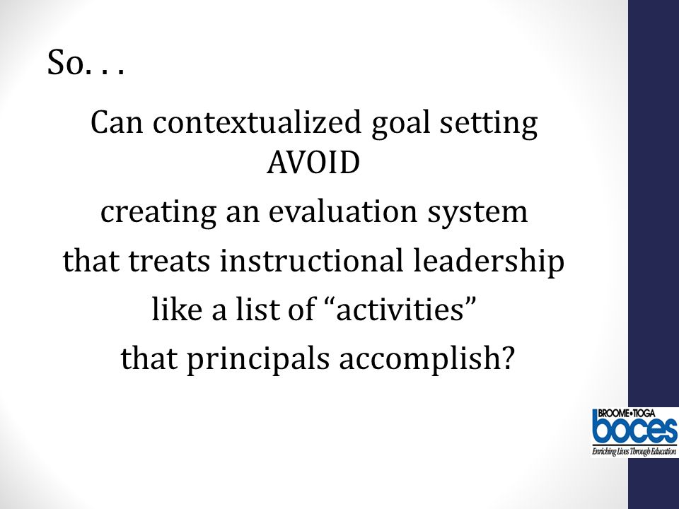 So. . . Can contextualized goal setting AVOID