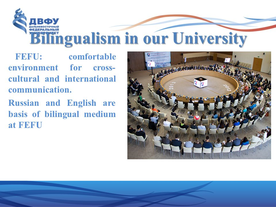 Bilingualism in our University