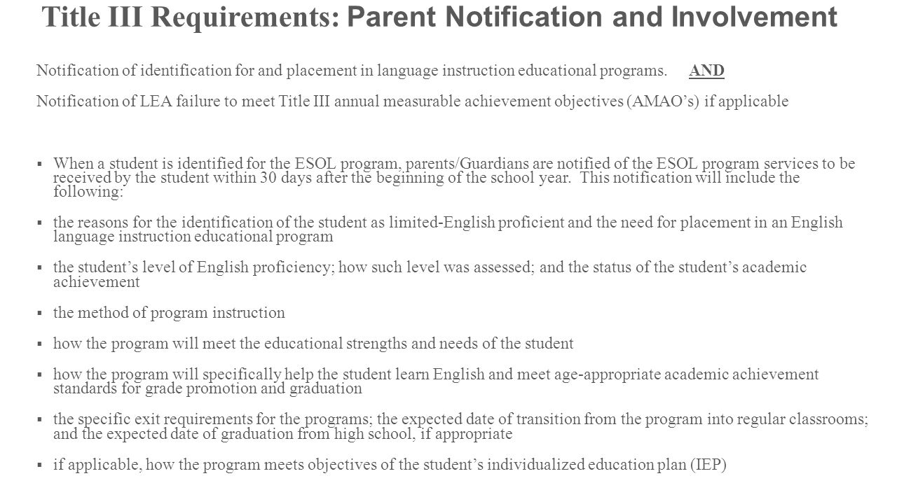 Title III Requirements: Parent Notification and Involvement