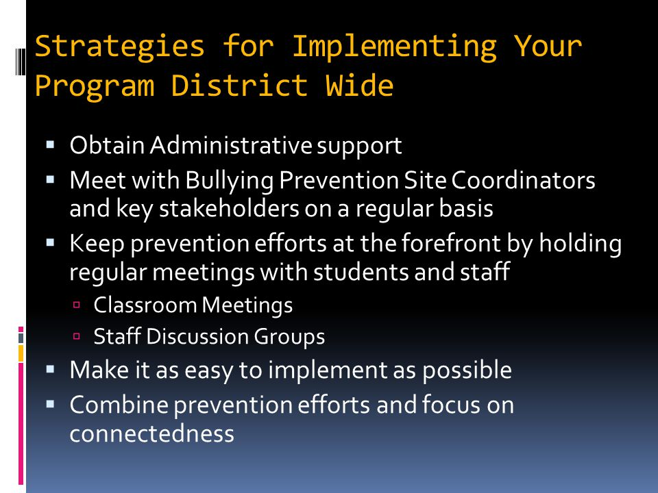 Strategies for Implementing Your Program District Wide