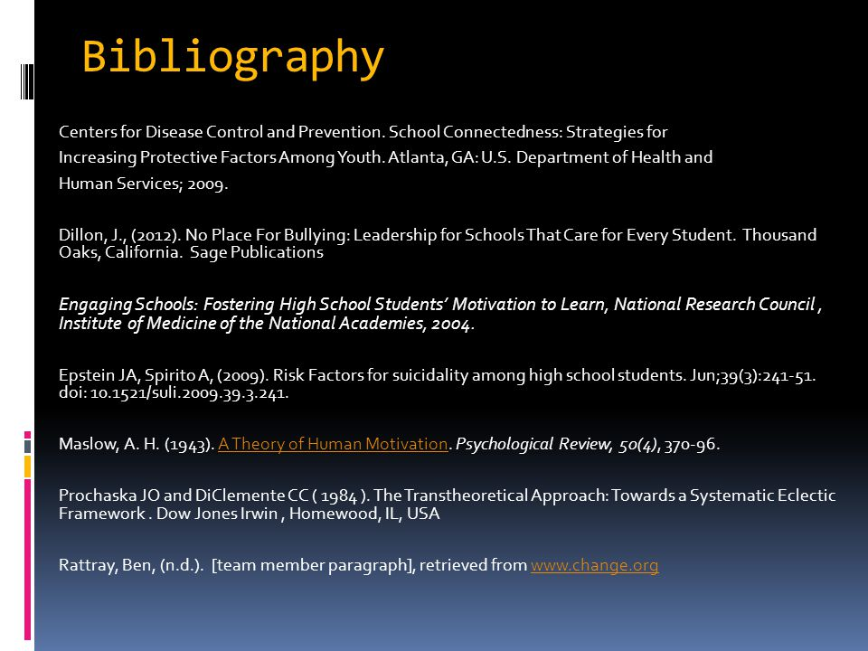 Bibliography Centers for Disease Control and Prevention. School Connectedness: Strategies for.