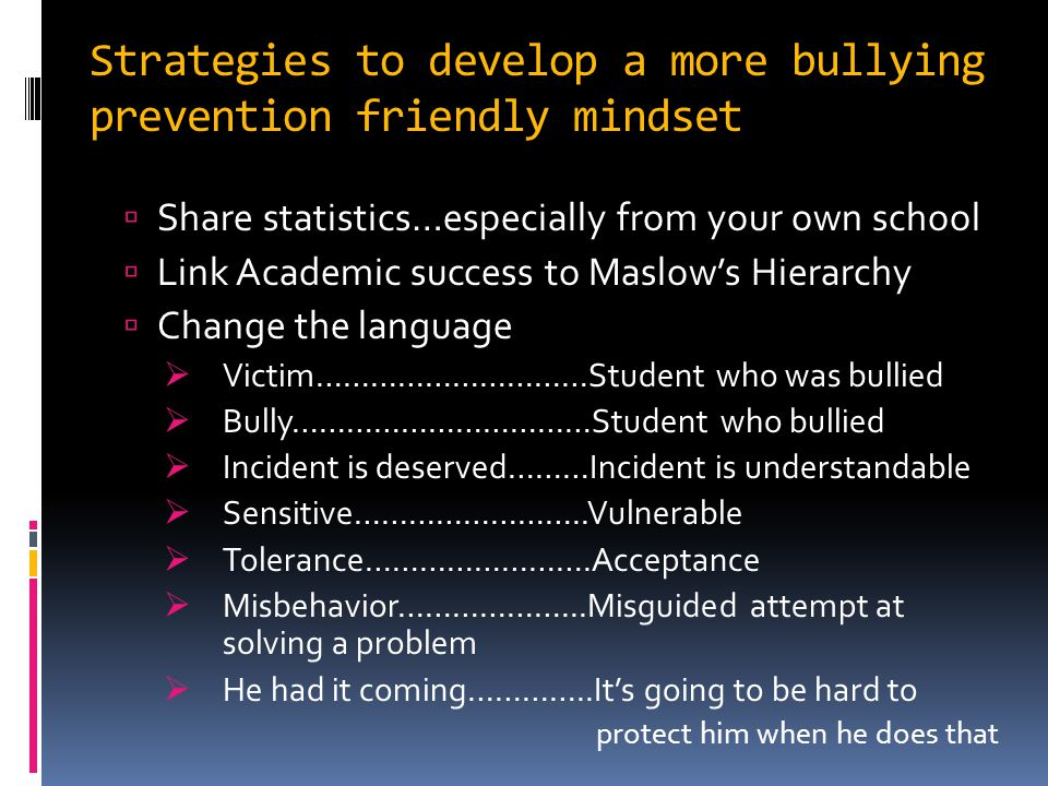Strategies to develop a more bullying prevention friendly mindset