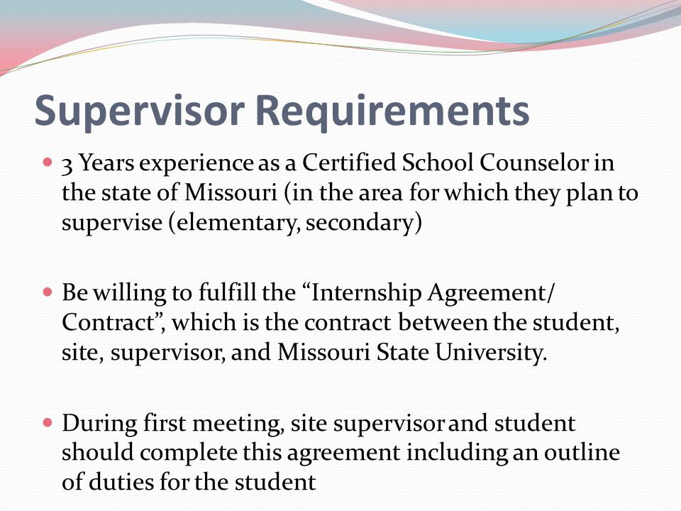 Supervisor Requirements
