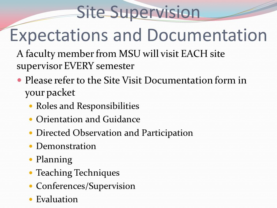 Site Supervision Expectations and Documentation