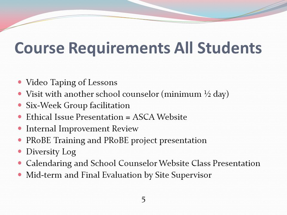 Course Requirements All Students