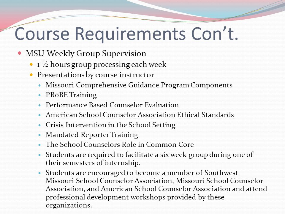 Course Requirements Con't.