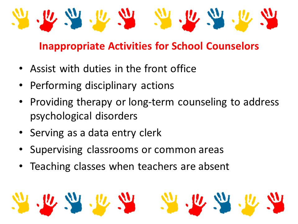 Inappropriate Activities for School Counselors