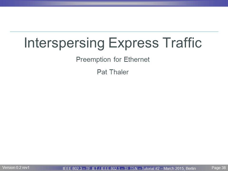 Interspersing Express Traffic