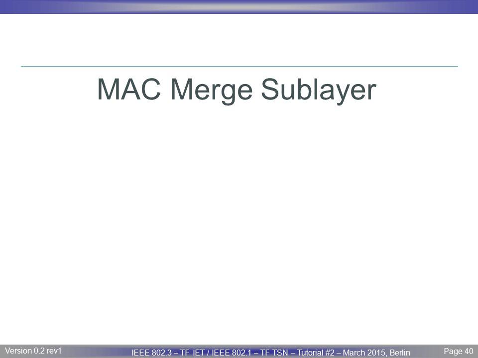 MAC Merge Sublayer