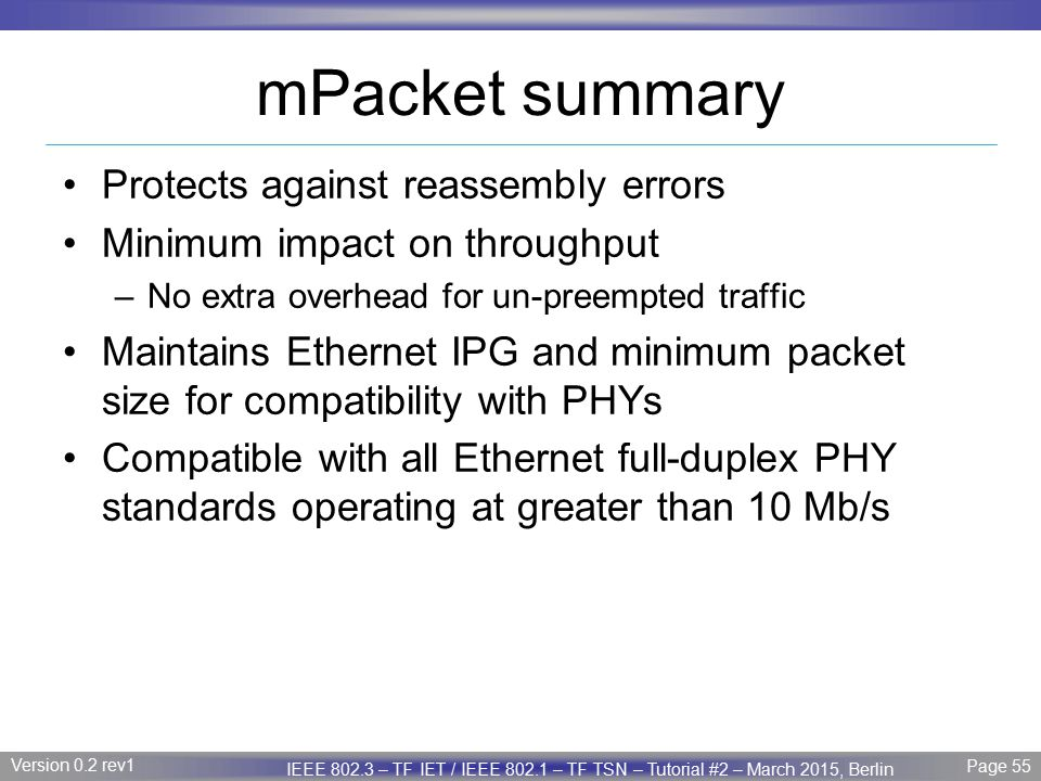 mPacket summary Protects against reassembly errors