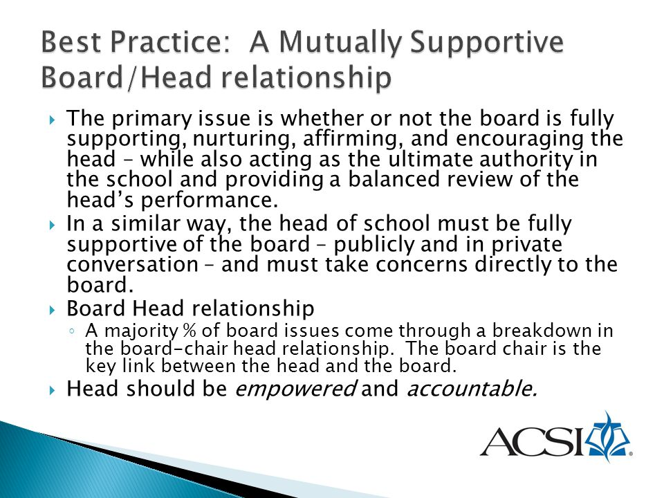 Best Practice: A Mutually Supportive Board/Head relationship