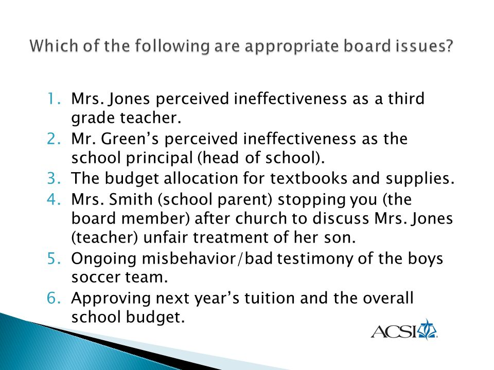 Which of the following are appropriate board issues