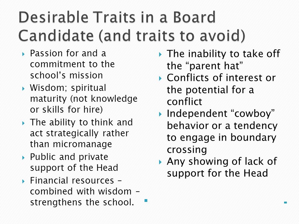Desirable Traits in a Board Candidate (and traits to avoid)