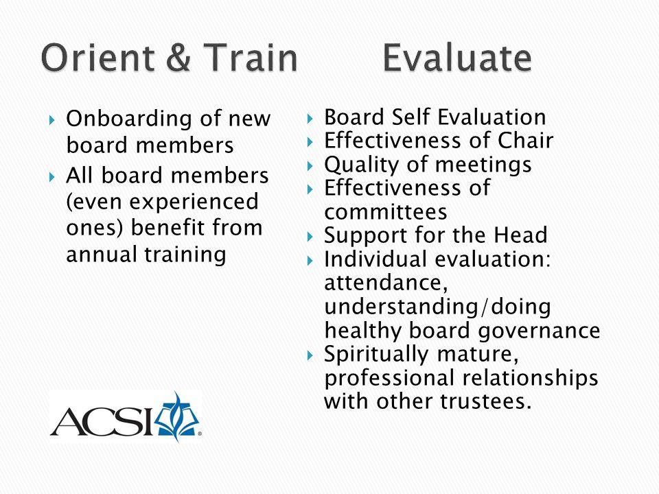 Orient & Train Evaluate