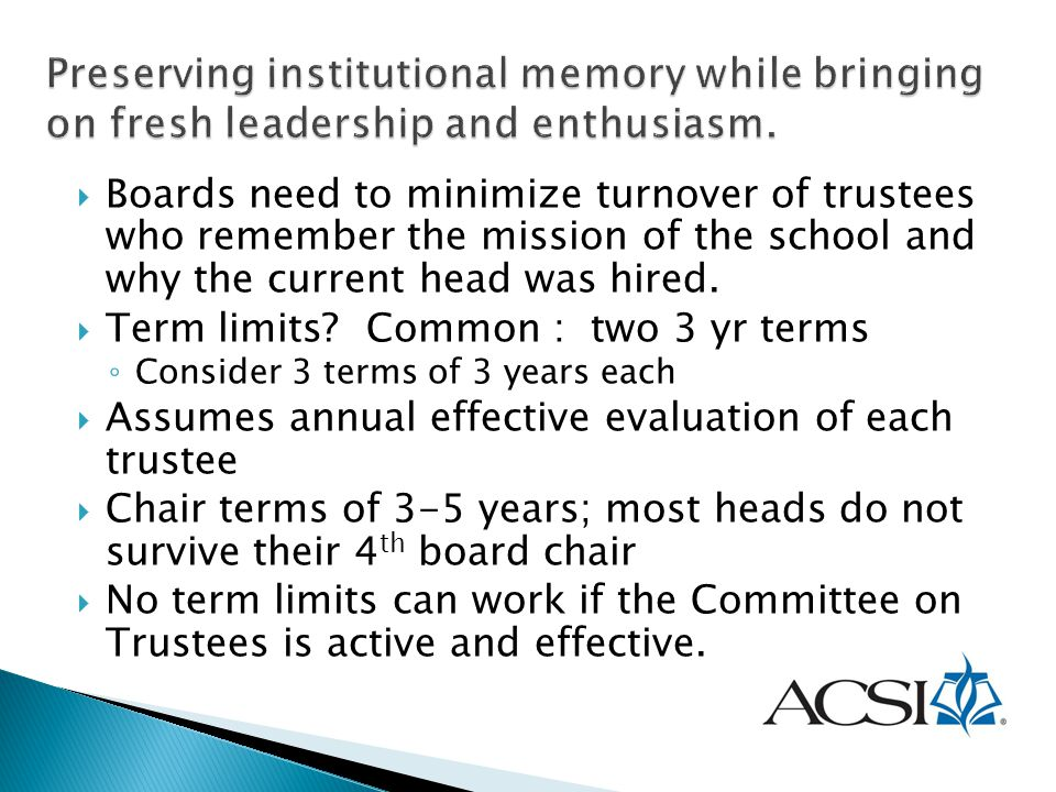 Preserving institutional memory while bringing on fresh leadership and enthusiasm.
