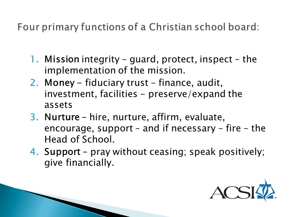 Four primary functions of a Christian school board: