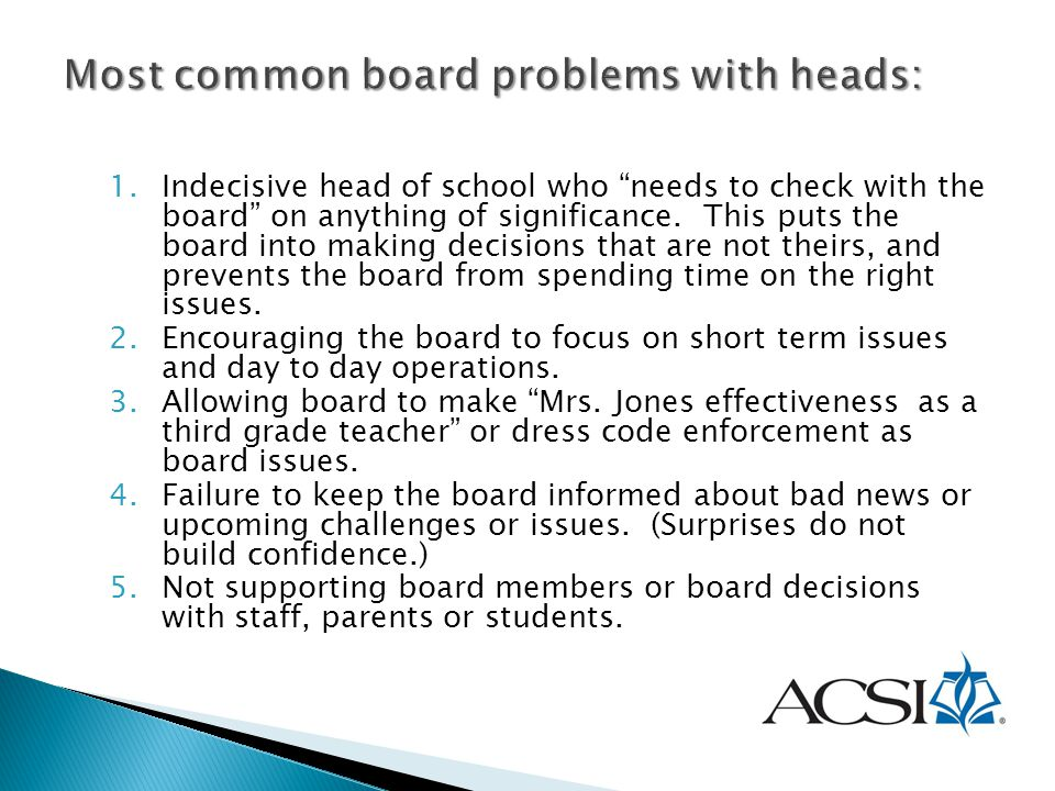 Most common board problems with heads: