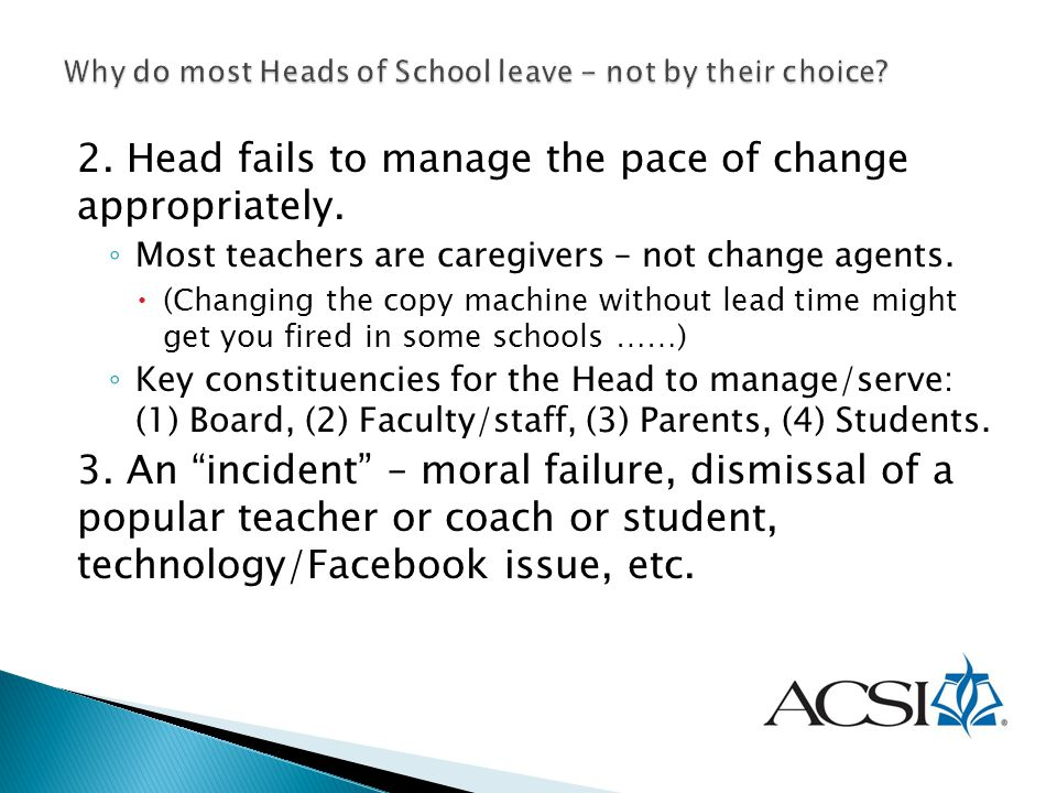 Why do most Heads of School leave - not by their choice