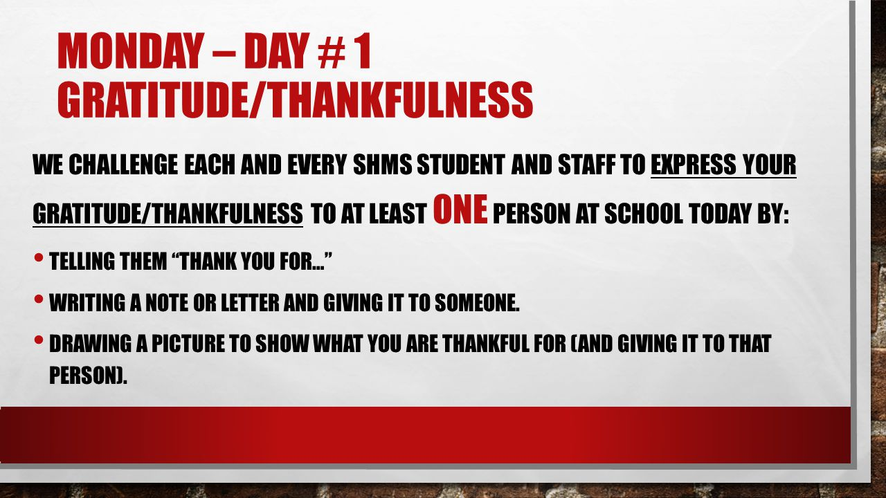 Monday – Day # 1 Gratitude/Thankfulness