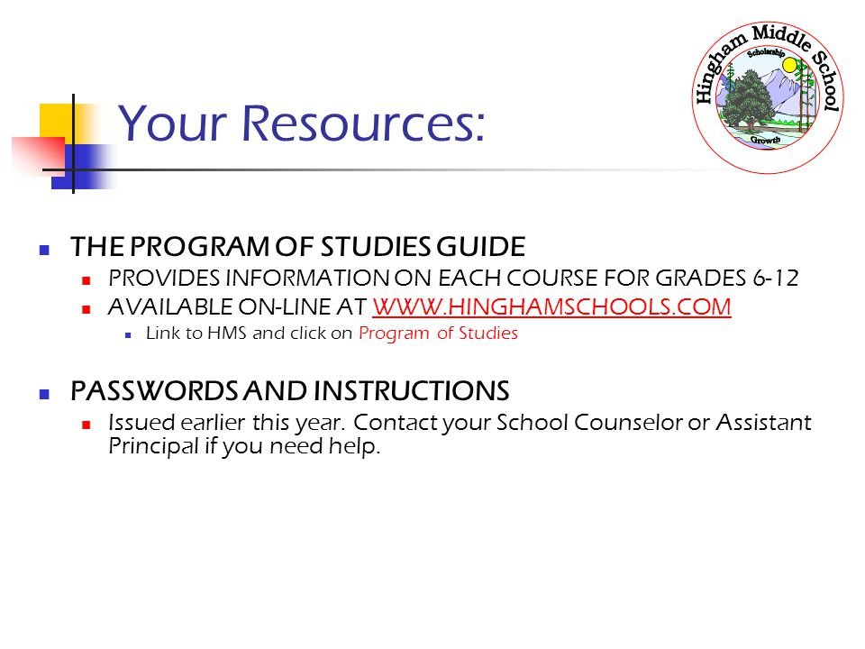 Your Resources: THE PROGRAM OF STUDIES GUIDE