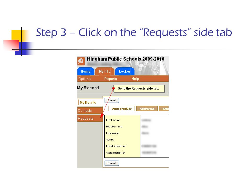 Step 3 – Click on the Requests side tab