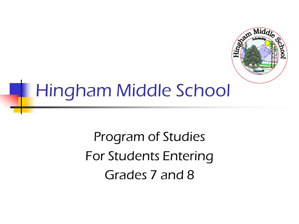 Program of Studies For Students Entering Grades 7 and 8