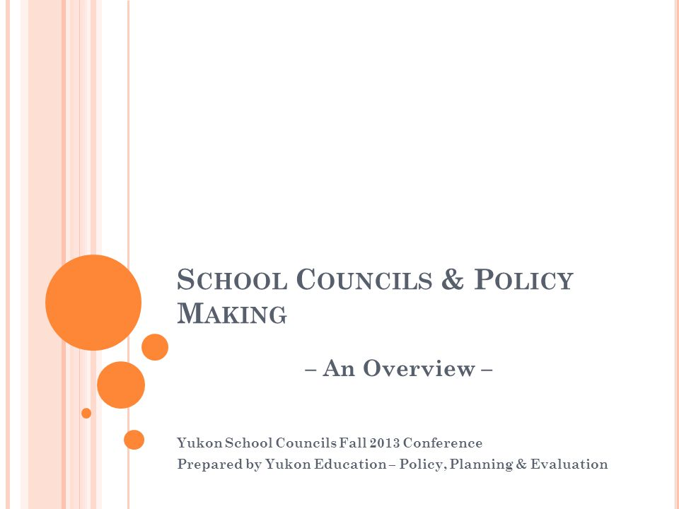 School Councils & Policy Making