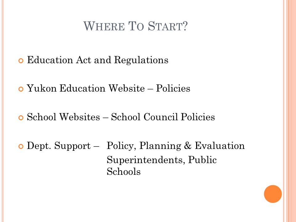Where To Start Education Act and Regulations