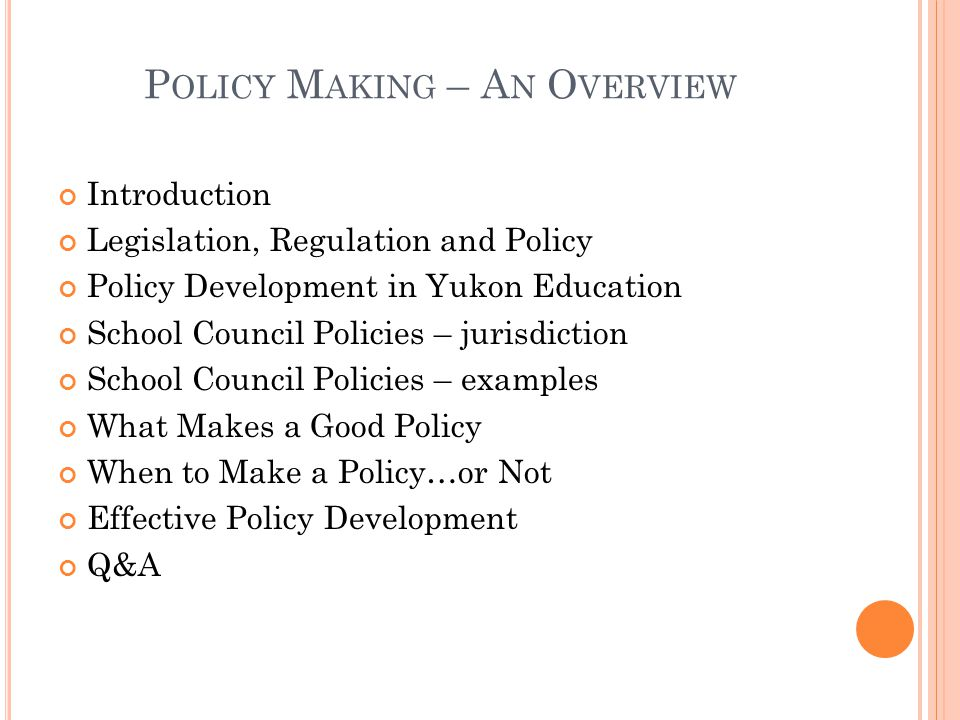 Policy Making – An Overview