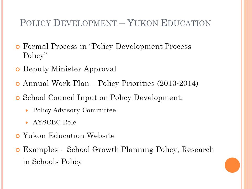 Policy Development – Yukon Education