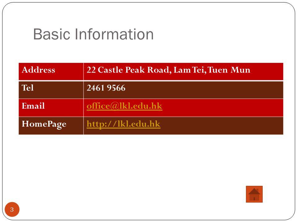 Basic Information Address 22 Castle Peak Road, Lam Tei, Tuen Mun Tel
