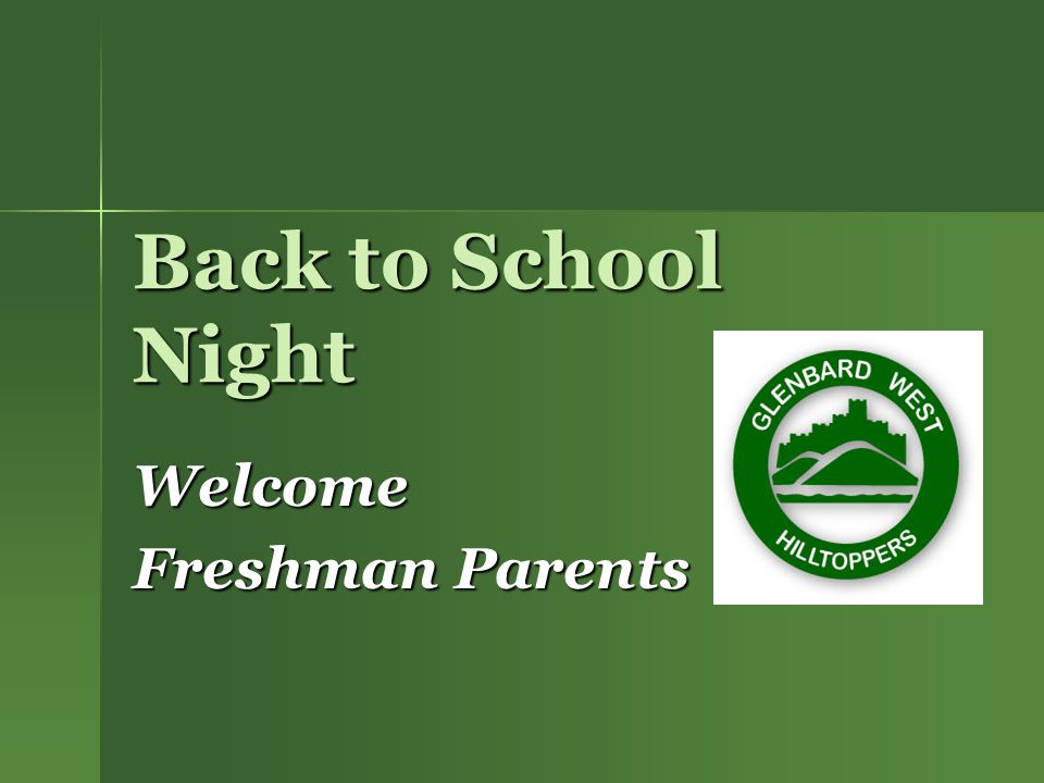 Welcome Freshman Parents