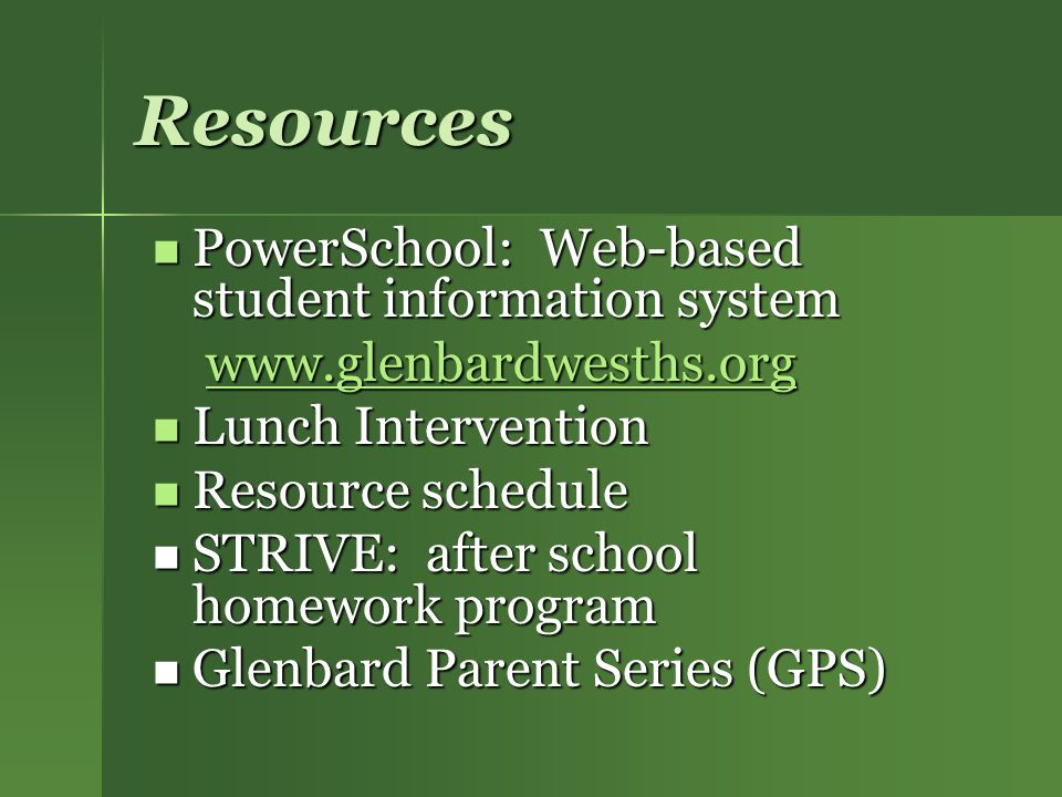 Resources PowerSchool: Web-based student information system