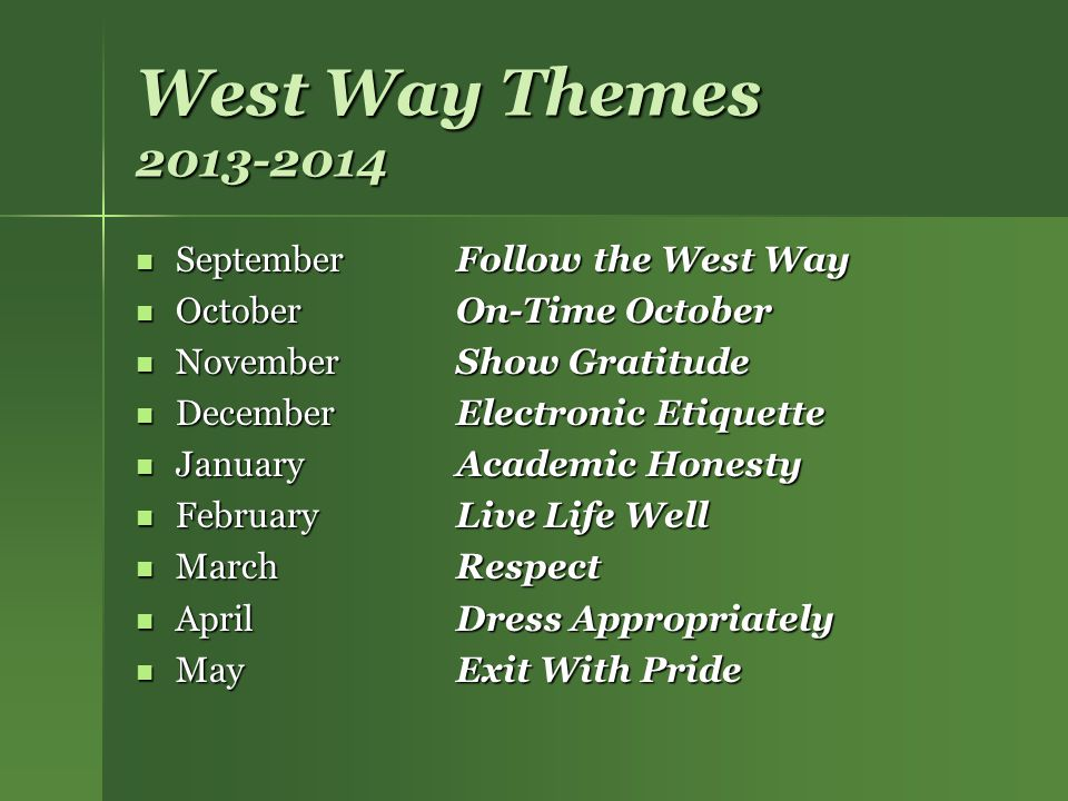 West Way Themes 2013-2014 September Follow the West Way