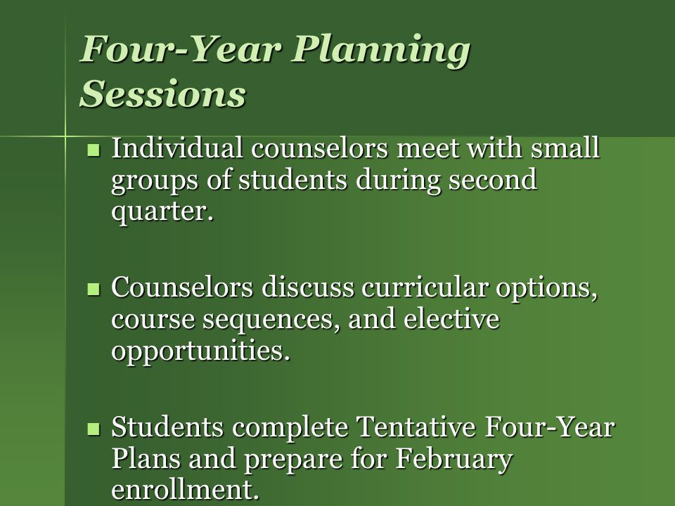 Four-Year Planning Sessions