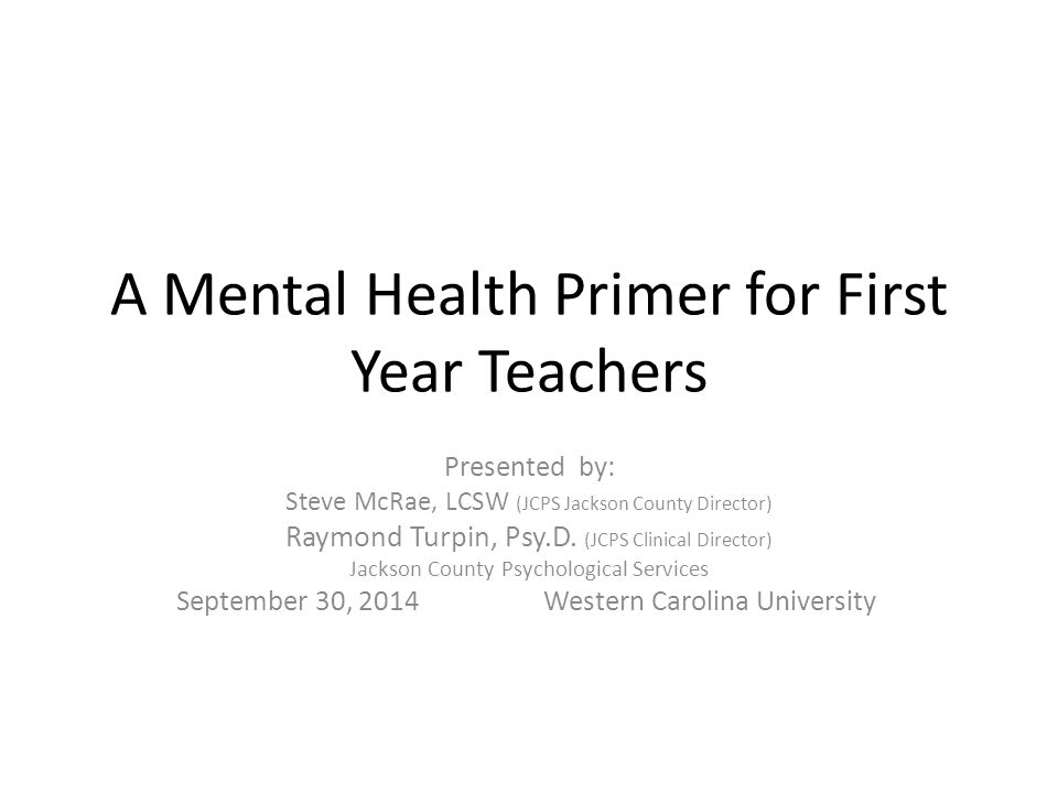 A Mental Health Primer for First Year Teachers