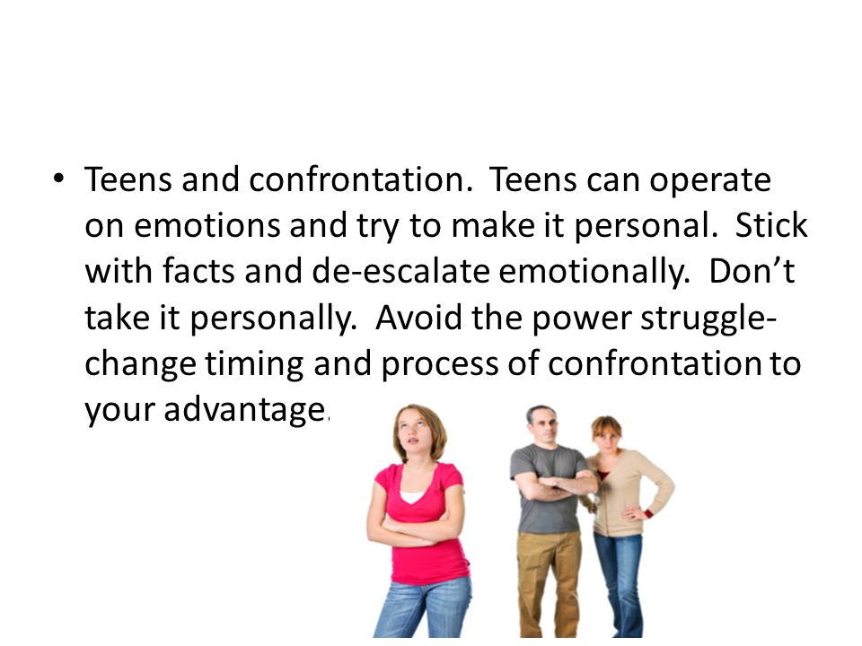 Teens and confrontation