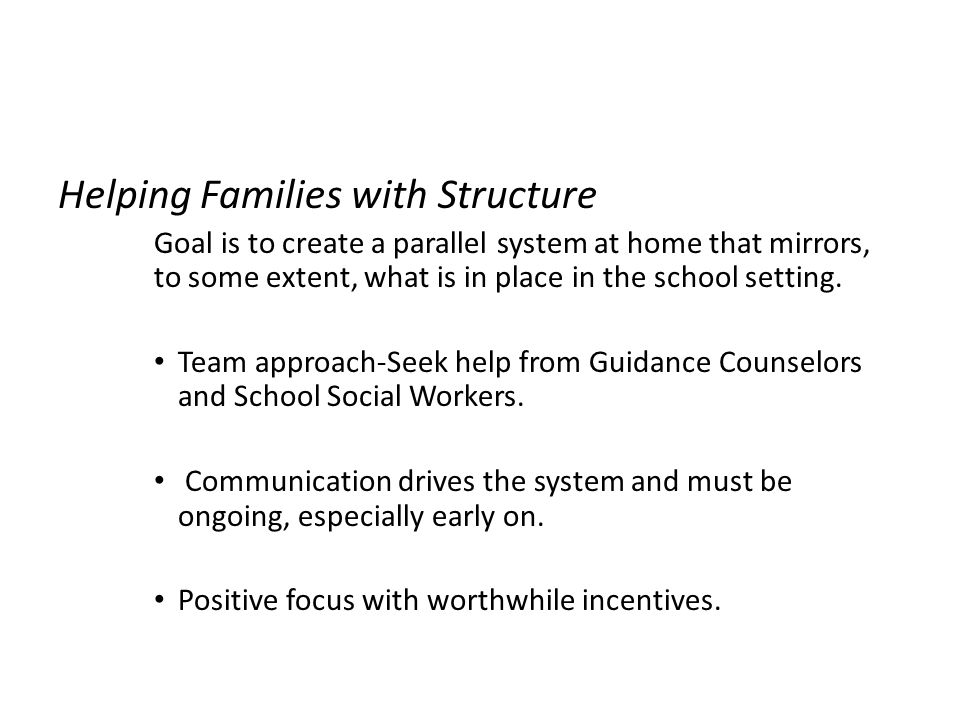 Helping Families with Structure
